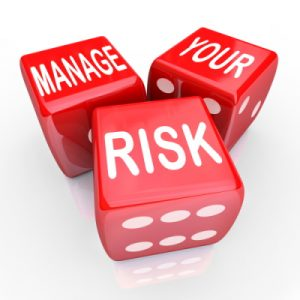 try to manage your risk