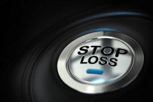 make sure you have stop loss order in place