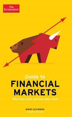 The Economist Guide To Financial Markets Marc Levinson book cover